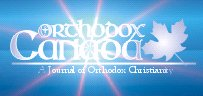 Orthodox Canada: A Journal of Orthodox Christianity on the Net
